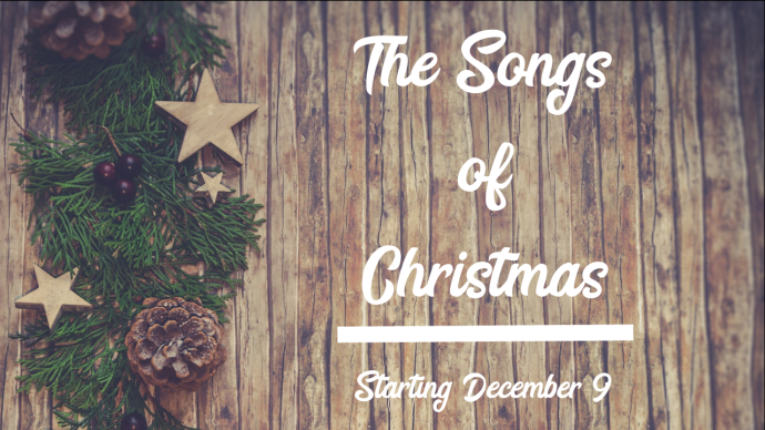 Songs of Christmas Sermon Series.png